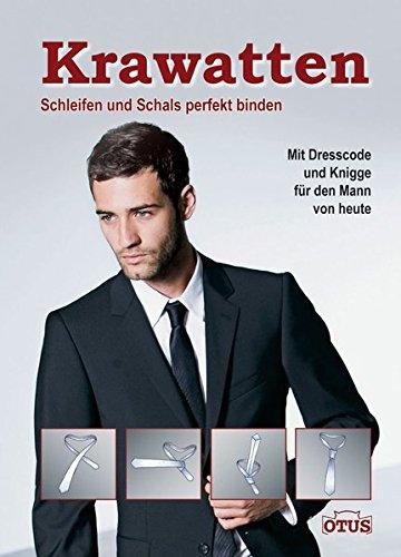 Krawatten schleifen und schals perfekt binden gallace - Schal binden mann ...